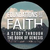 Foundations of Our Faith - Badge